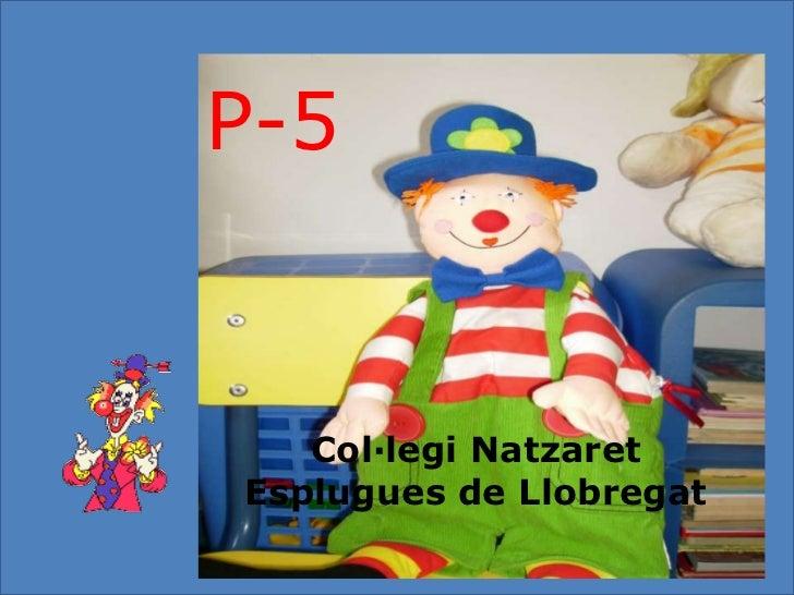 P-5   Col·legi NatzaretEsplugues de Llobregat
