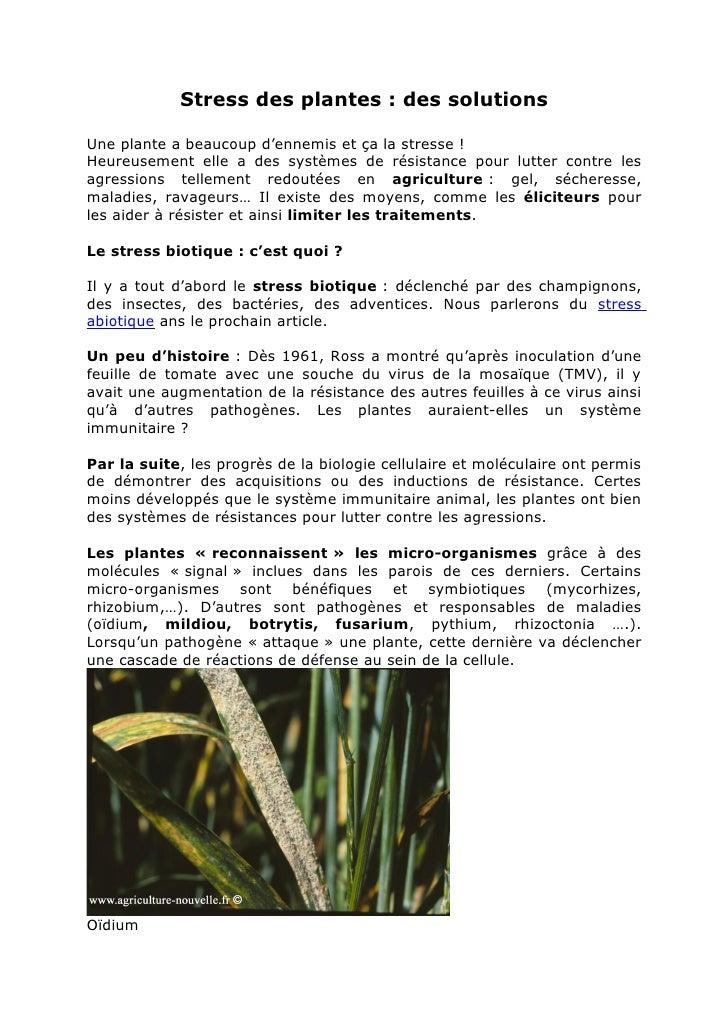 Stress des plantes : des solutionsUne plante a beaucoup d'ennemis et ça la stresse !Heureusement elle a des systèmes de ré...