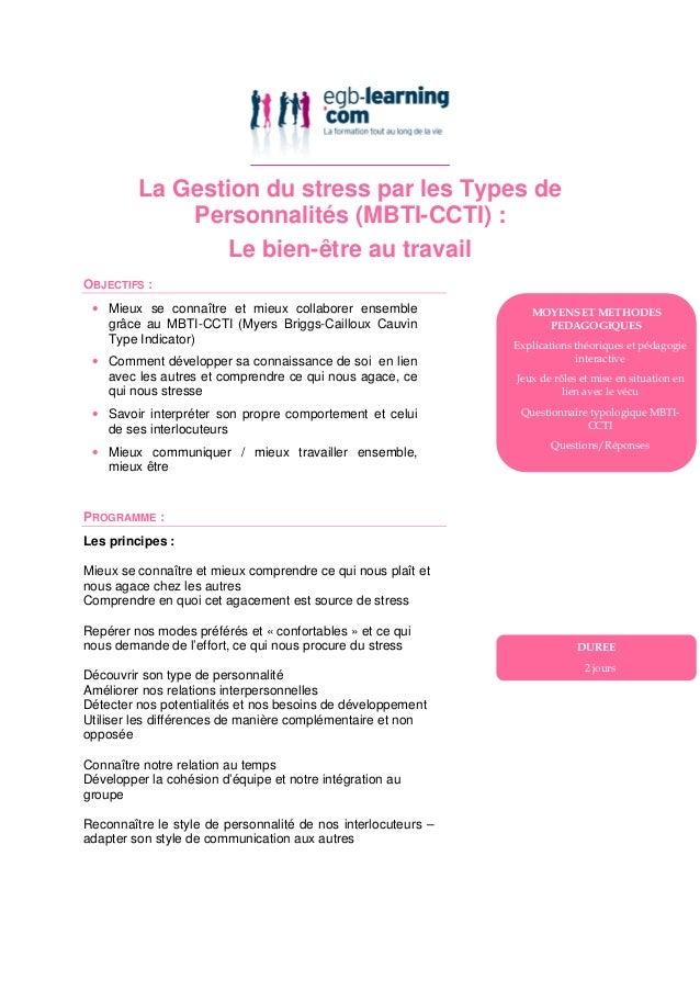 La Gestion du stress par les Types de             Personnalités (MBTI-CCTI) :                 Le bien-être au travailOBJEC...