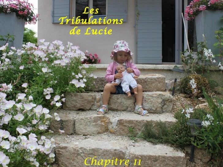 LesTribulations  de Lucie    Chapitre 11