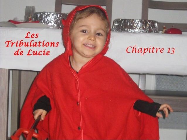 LesTribulations  de Lucie     Chapitre 13