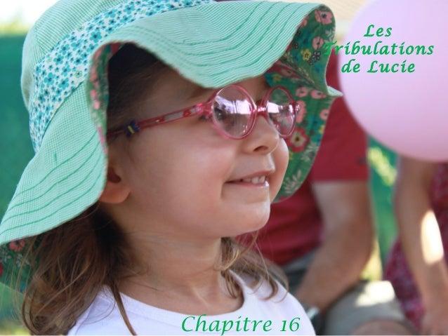Les Tribulations de Lucie Chapitre 16