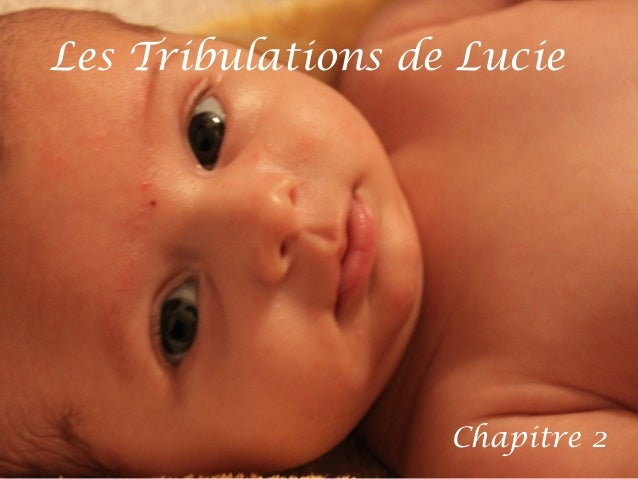Les Tribulations de Lucie Chapitre 2