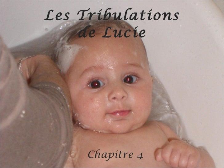 Les Tribulations de Lucie Chapitre 4