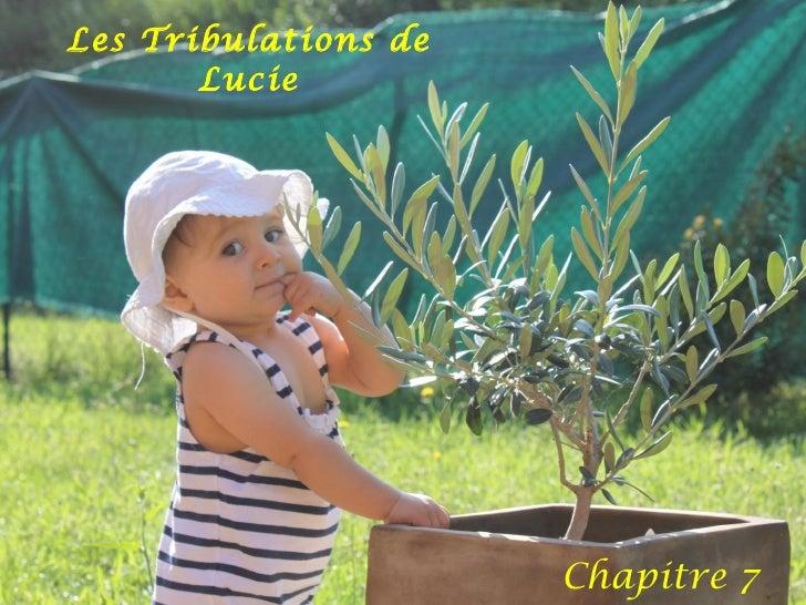 Les Tribulations de Lucie Chapitre 7
