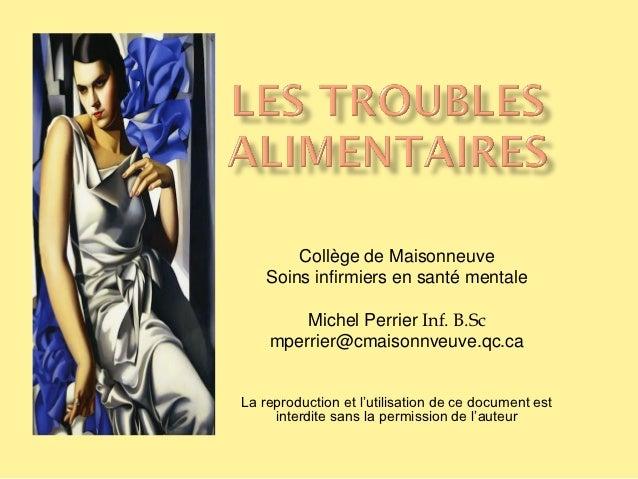 Collège de Maisonneuve    Soins infirmiers en santé mentale        Michel Perrier Inf. B.Sc    mperrier@cmaisonnveuve.qc.c...