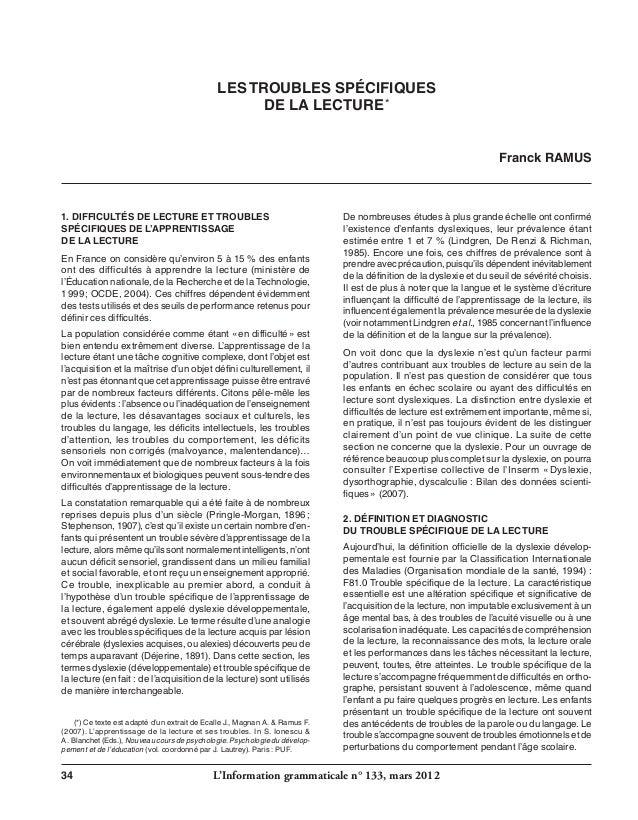34 L'Information grammaticale n° 133, mars 2012  Franck RAMUS  LES TROUBLES SPÉCIFIQUES  DE LA LECTURE*  1. CDFFIIULSTÉ DE...