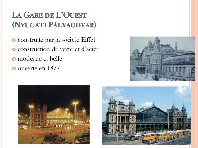 LA GARE DE L'OUEST (NYUGATI PÁLYAUDVAR)  construite par la société Eiffel  construction de verre et d'acier  moderne et...