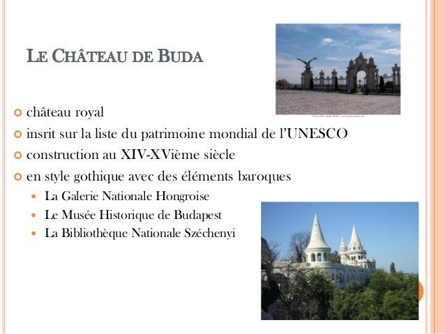 LE CHÂTEAU DE BUDA  château royal  insrit sur la liste du patrimoine mondial de l'UNESCO  construction au XIV-XVième si...