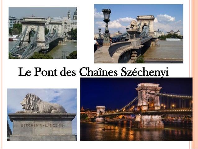 Le Pont des Chaînes Széchenyi