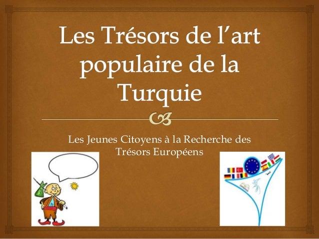 Les Jeunes Citoyens à la Recherche des Trésors Européens