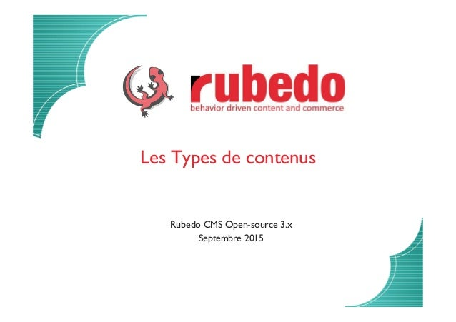 Les Types de contenus Rubedo CMS Open-source 3.x Septembre 2015
