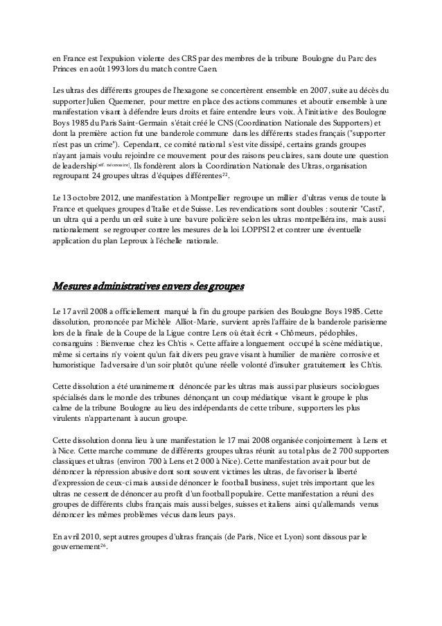 en France est l'expulsion violente des CRS par des membres de la tribune Boulogne du Parc des Princes en août 1993 lors du...
