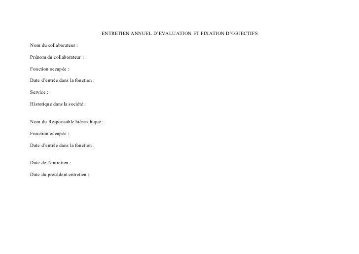 ENTRETIEN ANNUEL D'EVALUATION ET FIXATION D'OBJECTIFSNom du collaborateur :Prénom du collaborateur :Fonction occupée :Date...