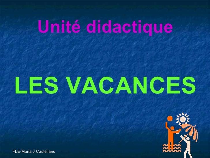 Unité didactique LES VACANCES