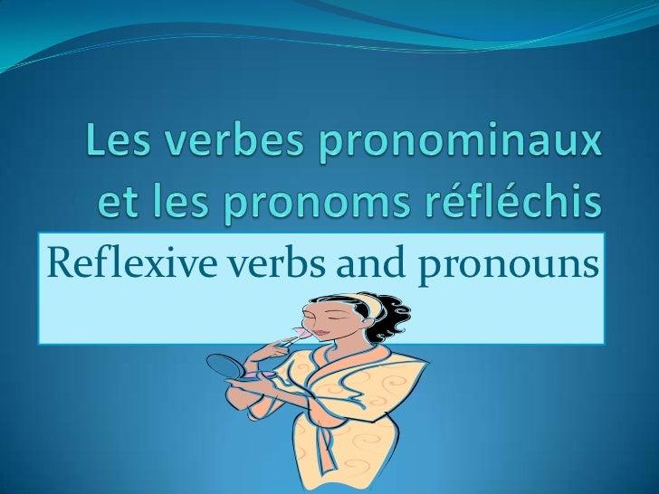 Reflexive verbs and pronouns