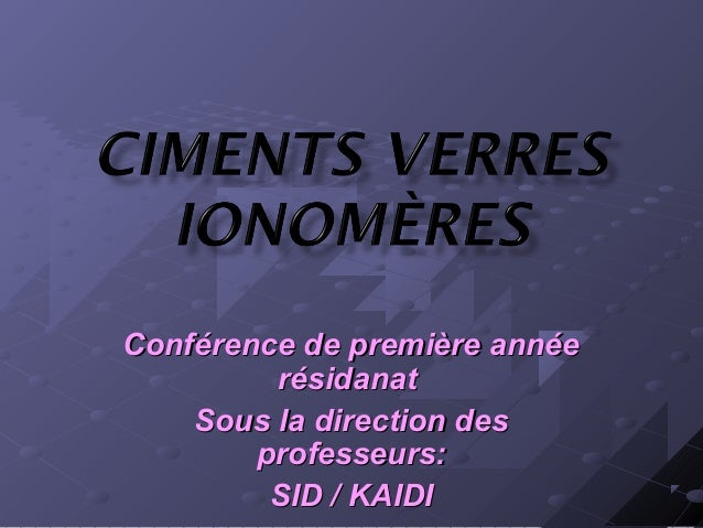 Conférence de première annéeConférence de première année résidanatrésidanat Sous la direction desSous la direction des pro...