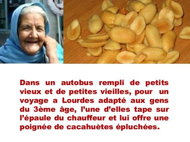 Dans un autobus rempli de petitsvieux et de petites vieilles, pour unvoyage a Lourdes adapté aux gensdu 3ème âge, l'une d'...