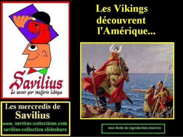 Les Vikings découvrent l'Amérique