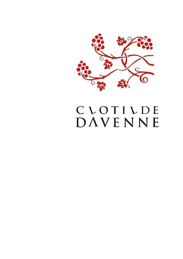 ! Contact 03 86 41 46 05 serviceclient@ clotildedavenne.fr 3 rue de Chantemerle 89 800 Préhy/ CHABLIS Bourgogne - FRANCE !...