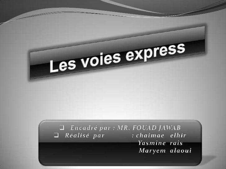 Plan :                     Voie          IntérêtDéfinition         express/a      des voies                   utoroute    ...