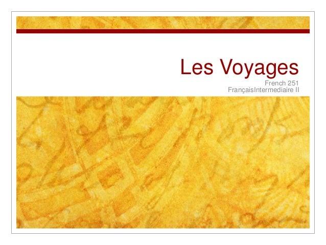 Les Voyages French 251 FrançaisIntermediaire II