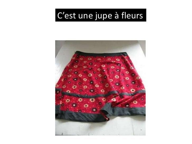 C'est une jupe à fleurs