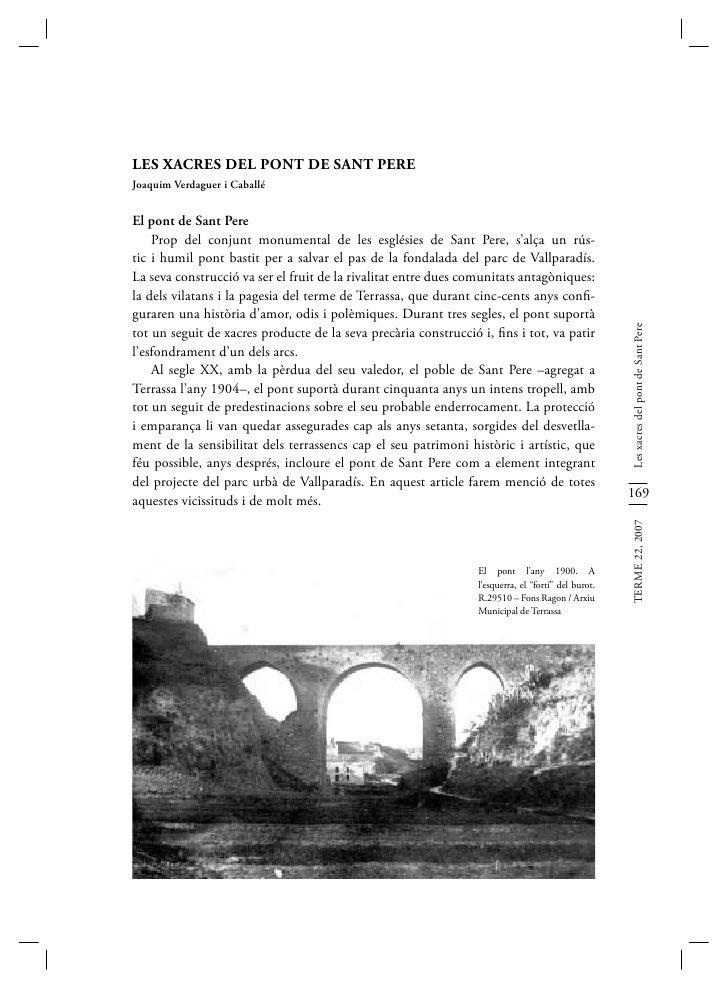 LES XACRES DEL PONT DE SANT PEREJoaquim Verdaguer i CaballéEl pont de Sant Pere    Prop del conjunt monumental de les esgl...
