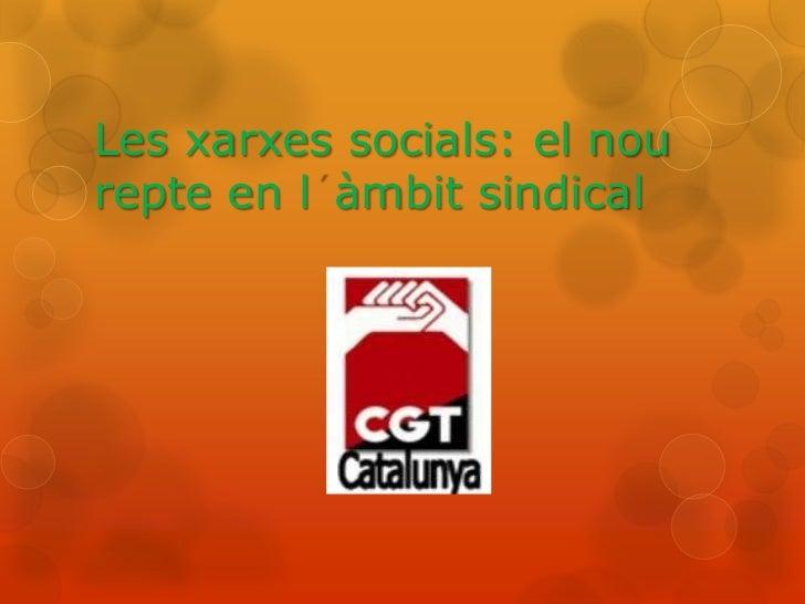 Les xarxes socials: el nourepte en l àmbit sindical