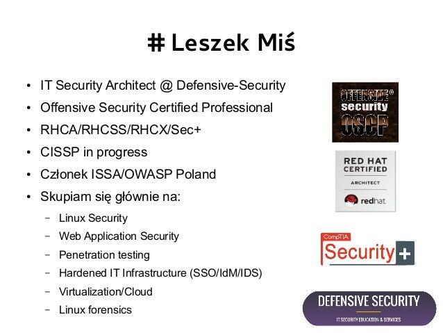 Mapowanie wiedzy pentestera na potrzeby ochrony krytycznej infrastruktury IT - Open Source Defensive Security Slide 2