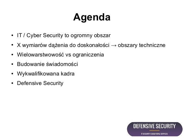 Mapowanie wiedzy pentestera na potrzeby ochrony krytycznej infrastruktury IT - Open Source Defensive Security Slide 3