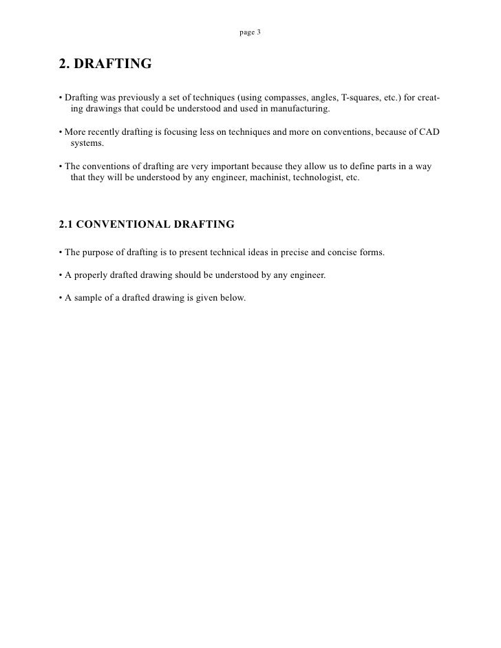 page 32. DRAFTING• Drafting was previously a set of techniques (using compasses, angles, T-squares, etc.) for creat-   ing...