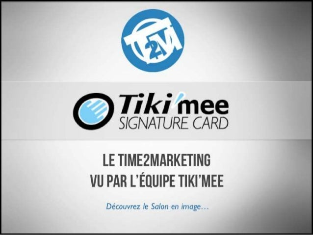 Le Time2Marketing 2015 vu par l'équipe Tiki'mee