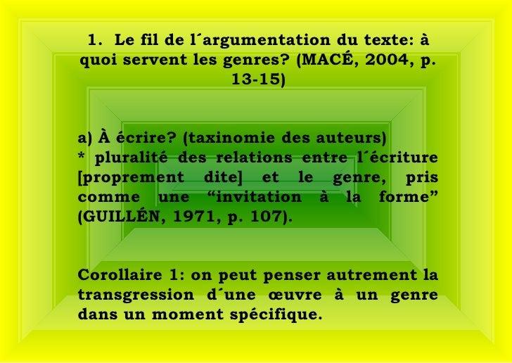 1.  Le fil de l´argumentation du texte: à quoi servent les genres? (MACÉ, 2004, p. 13-15) a) À écrire? (taxinomie des aut...