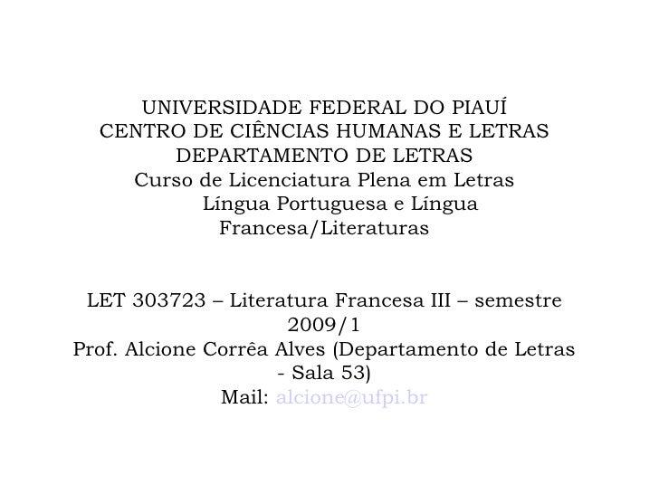 UNIVERSIDADE FEDERAL DO PIAUÍ CENTRO DE CIÊNCIAS HUMANAS E LETRAS DEPARTAMENTO DE LETRAS Curso de Licenciatura Plena em Le...