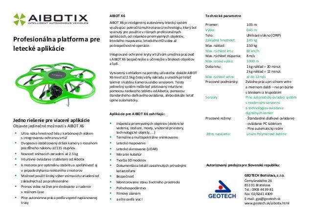 AIBOT X6  Profesionálna platforma pre letecké aplikácie  AIBOT X6 je inteligentný autonómny letecký systém využívajúci pok...