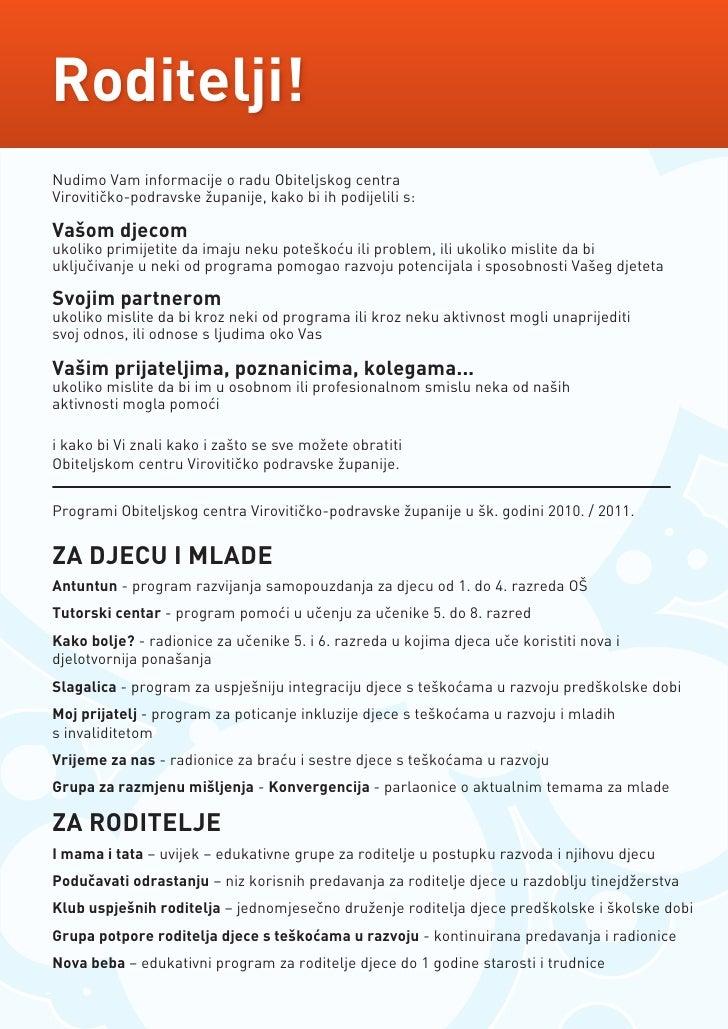 Roditelji! Nudimo Vam informacije o radu Obiteljskog centra Virovitičko-podravske županije, kako bi ih podijelili s:  Vašo...