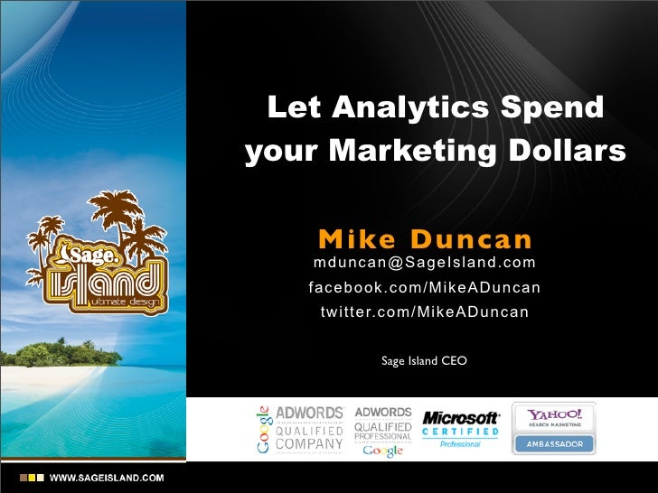 Let analytics spend your marketing dollars