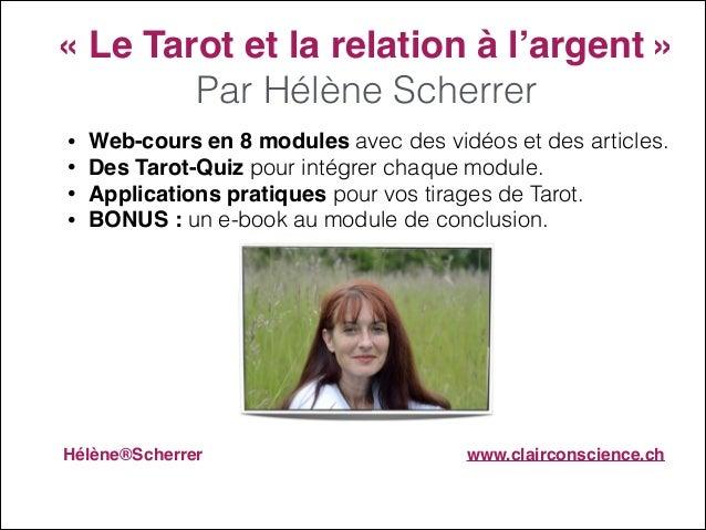 """«Le Tarot et la relation à l'argent»"""" Par Hélène Scherrer • • • •  Web-cours en 8 modules avec des vidéos et des article..."""