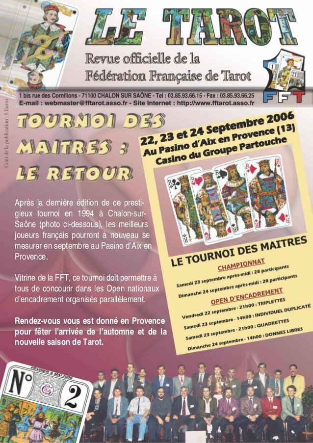 Après la dernière édition de ce presti- gieux tournoi en 1994 à Chalon-sur- Saône (photo ci-dessous), les meilleurs joueur...