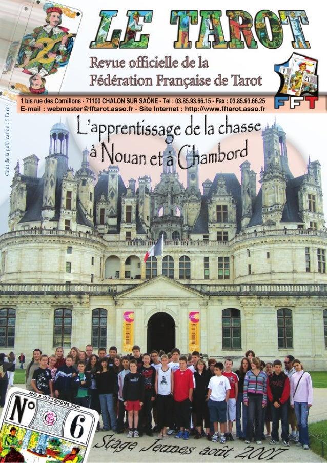 Le Tarot n°6 - Direction de la publication : Fédération Française de Tarot - Composition, rédaction, mise en page : Adrien...