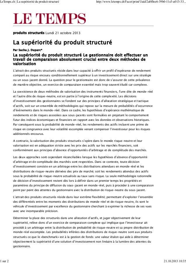 produits structurés Lundi 21 octobre 2013 La supériorité du produit structuré Par Sacha J. Duparc* La supériorité du produ...