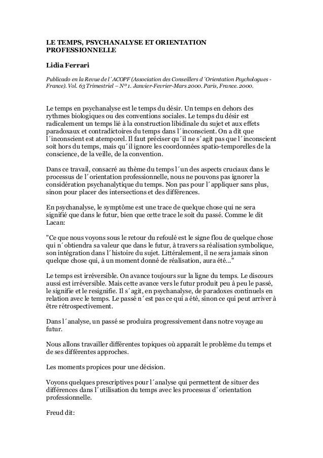 LE TEMPS, PSYCHANALYSE ET ORIENTATION PROFESSIONNELLE Lidia Ferrari Publicado en la Revue de l´ACOPF (Association des Cons...
