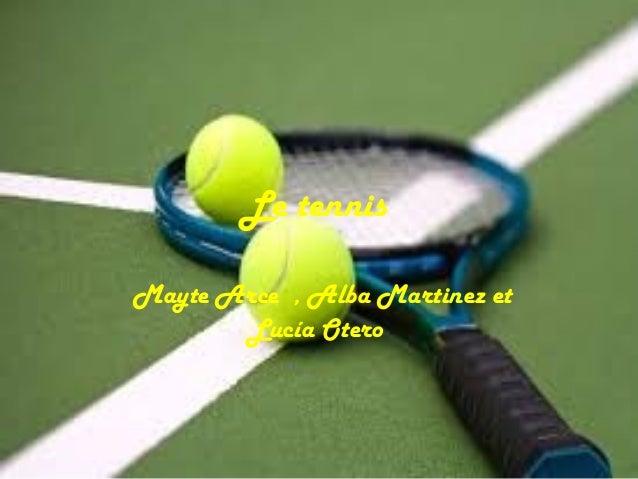 Le tennis Mayte Arce , Alba Martinez et Lucía Otero