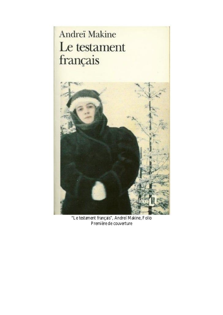 """""""Le testament français"""", Andreï Makine, Folio          Première de couverture"""