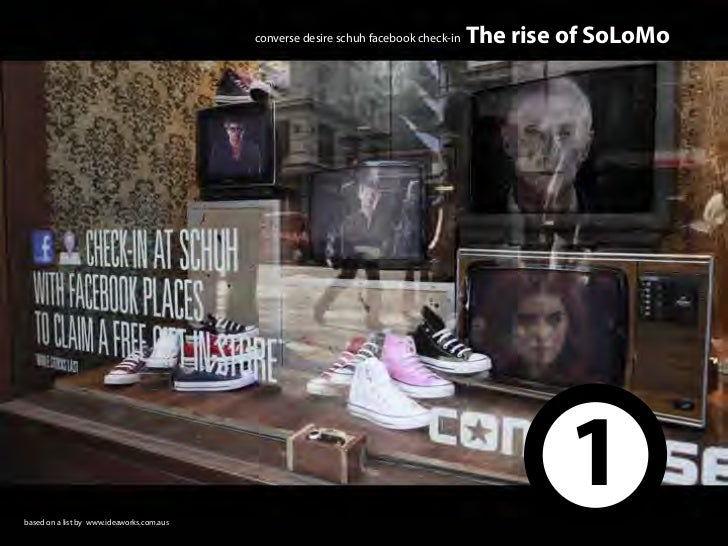converse desire schuh facebook check-in   The rise of SoLoMobased on a list by www.ideaworks.com.aus                      ...