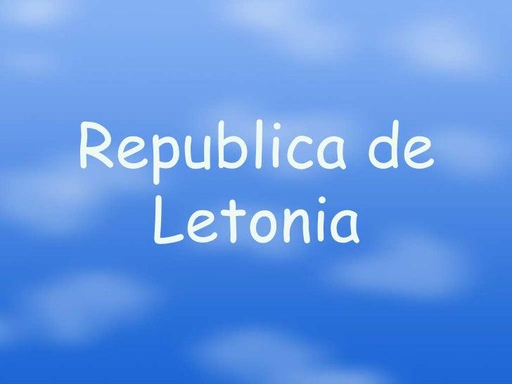 Republica de  Letonia