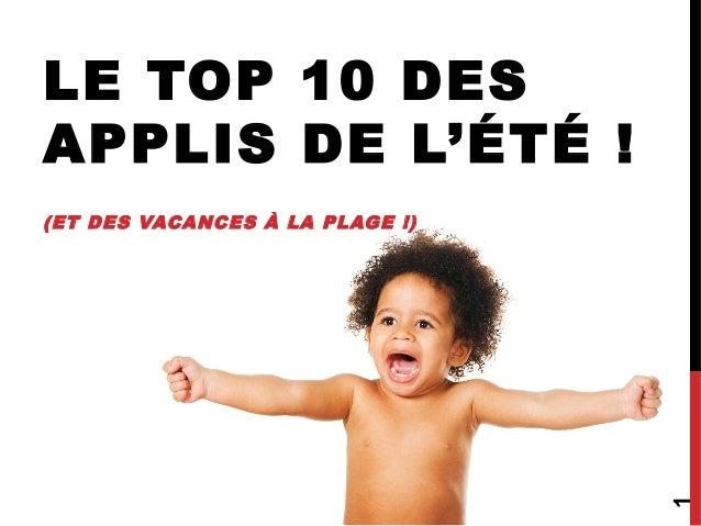 LE TOP 10 DES APPLIS DE L'ÉTÉ ! (ET DES VACANCES À LA PLAGE !) 1