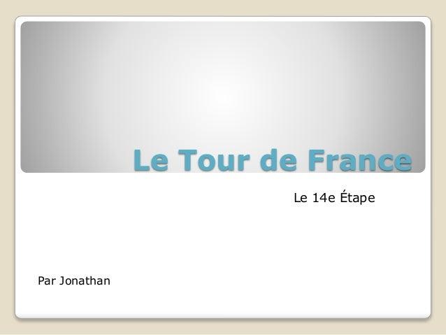 Le Tour de France Le 14e Étape Par Jonathan