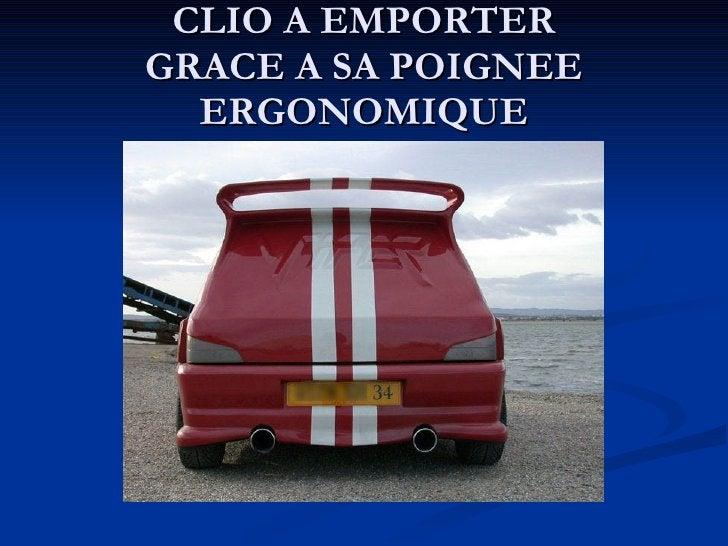 CLIO A EMPORTER GRACE A SA POIGNEE ERGONOMIQUE